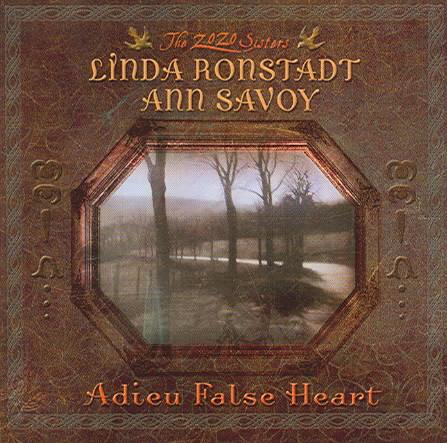 ADIEU FALSE HEART BY RONSTADT,LINDA (CD)